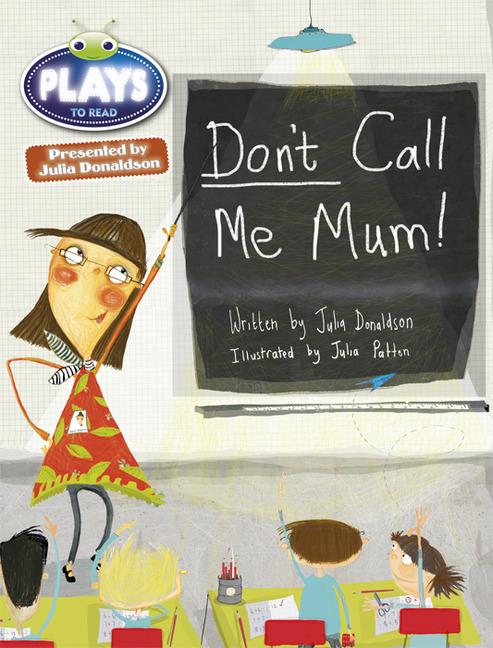 Don't call me Mum!