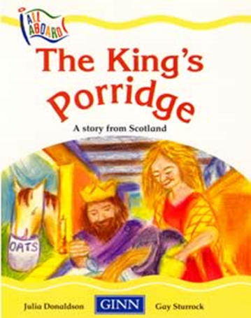 The King's Porridge