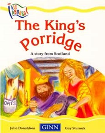 The King's Porridge
