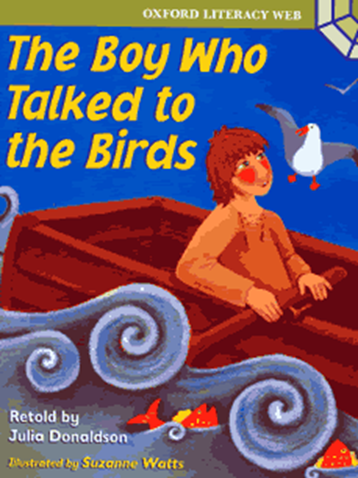 The Boy Who Talked to the Birds