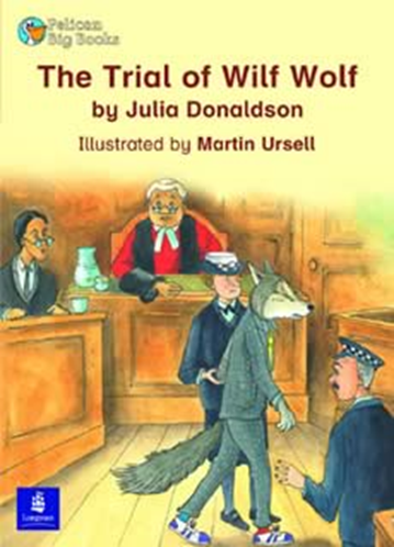 The Trial of Wilf Wolf